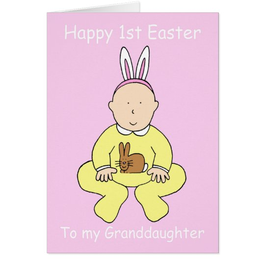 Happy First Easter to my Granddaughter. Card