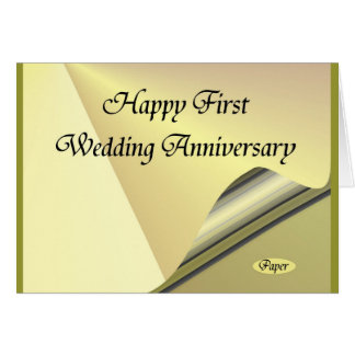 Happy First Wedding Anniversary Paper Card