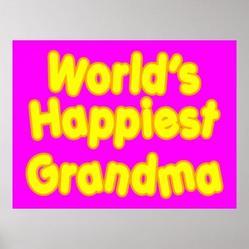 Happy Grandmothers :  Worlds Happiest Grandma Poster