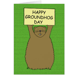 Happy Groundhog Day. Card
