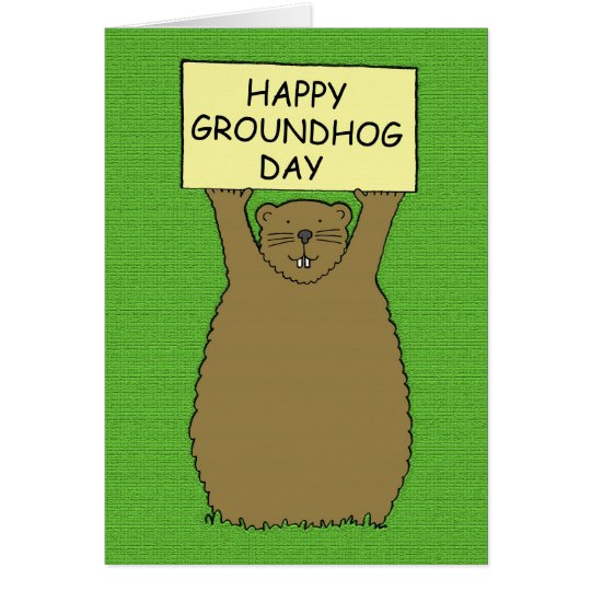 Happy Groundhog Day. Card