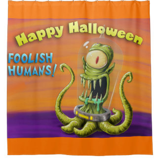 Happy Halloween Foolish Humans Shower Curtain