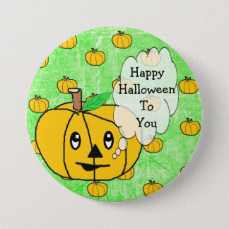 Happy Halloween To You Cute Pumpkin Button