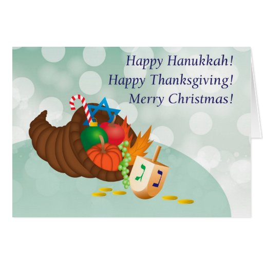 Happy Hanukkah, Thanksgiving, Christmas! Greeting Cards