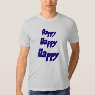 Happy Happy Happy Inspirational T Shirt