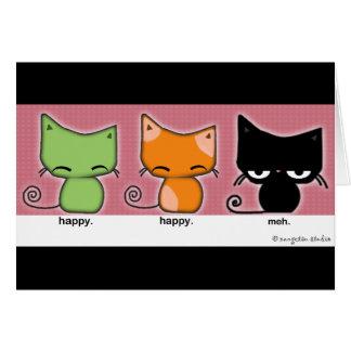 Happy.Happy.Meh Cats Greet Cards