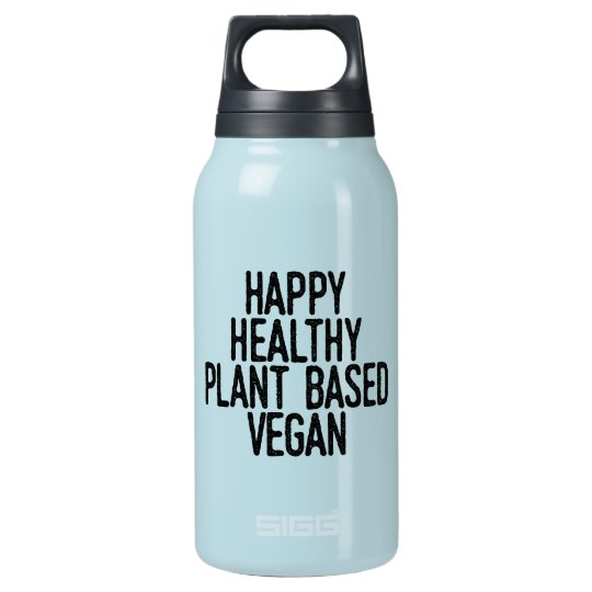 Happy Healthy Plant Based Vegan (blk) Insulated Water Bottle