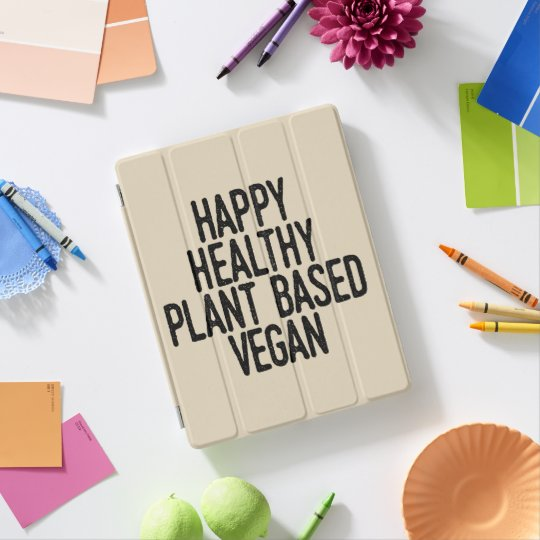 Happy Healthy Plant Based Vegan (blk) iPad Cover