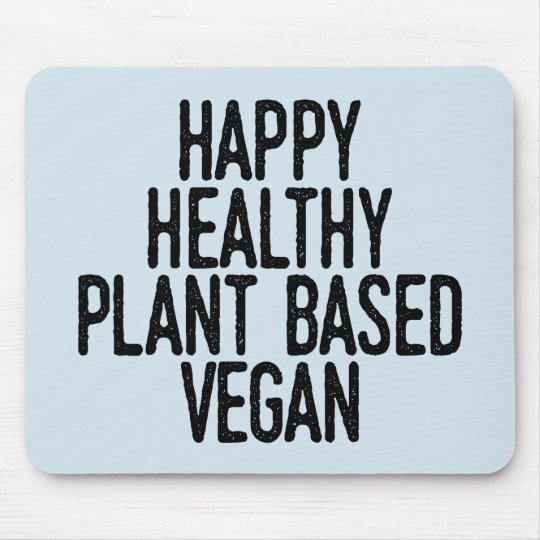Happy Healthy Plant Based Vegan (blk) Mouse Mat