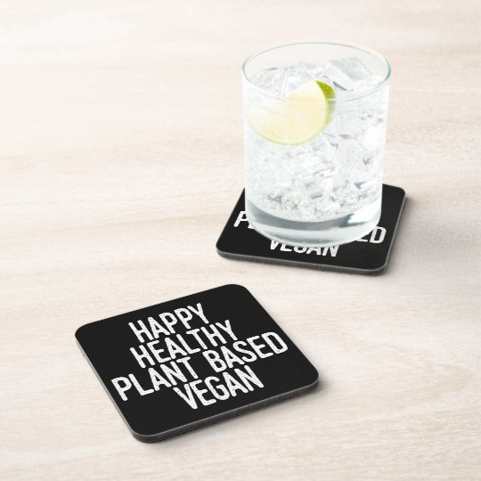 Happy Healthy Plant Based Vegan (wht) Coaster