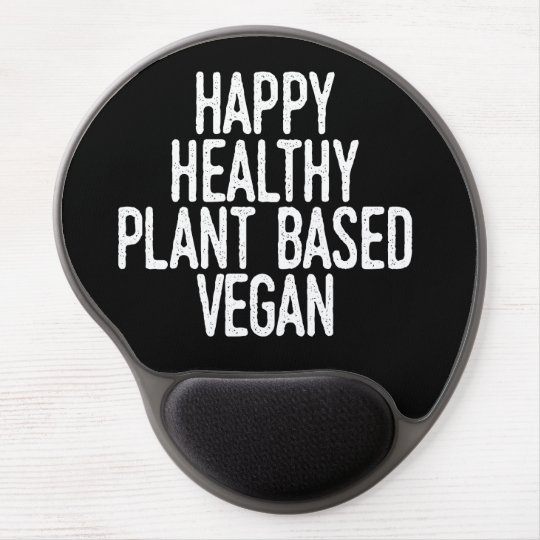 Happy Healthy Plant Based Vegan (wht) Gel Mouse Mat