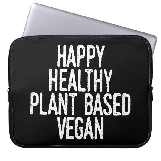 Happy Healthy Plant Based Vegan (wht) Laptop Sleeve
