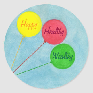 Happy Healthy Wealthy Balloon Affirmation Round Sticker