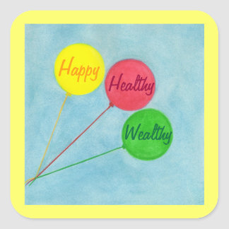Happy Healthy Wealthy Balloon Affirmation Square Sticker