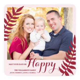 Happy / Holiday Photo Card / Maroon 13 Cm X 13 Cm Square Invitation Card