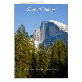 Happy Holidays, Half Dome Yosemite California Greeting Card