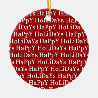 Happy Holidays Red Ceramic Christmas Ornament