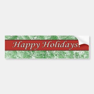 Happy Holidays Red on Green Spruce Bumper Sticker Car Bumper Sticker