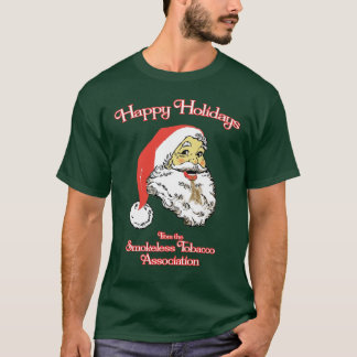 Happy Holidays - Smokeless Tobacco Association T-Shirt
