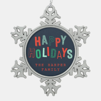 HAPPY HOLIDAYS SNOWFLAKE PEWTER CHRISTMAS ORNAMENT
