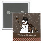 Happy Holidays Snowman (Brown Version) Pin