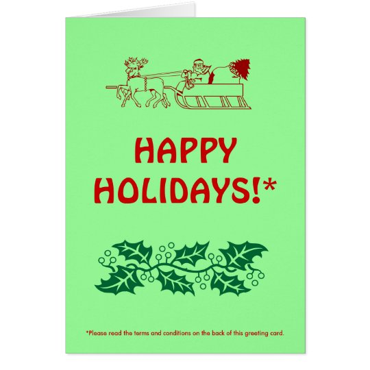 HAPPY HOLIDAYS!* (with fine print) Card