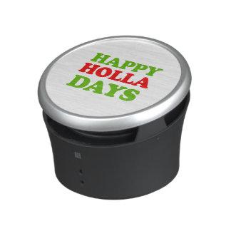 Happy Holla Days -- Holiday Humor Bluetooth Speaker