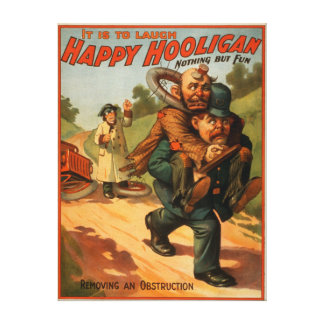 "Happy Hooligan ""It is to Laugh"" Theatre Poster Canvas Print"
