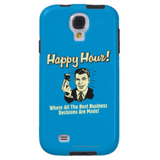 Happy Hour: Best Business Decisions Are Made Happ Galaxy S4 Case