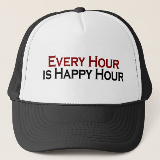 Happy Hour Every Hour Trucker Hat