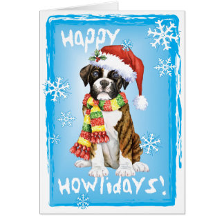 Happy Howliday Boxer Greeting Card