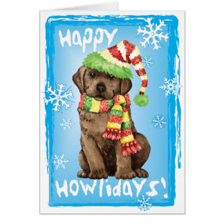 Happy Howlidays Chocolate Lab Greeting Card