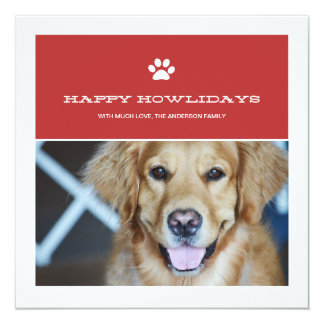Happy Howlidays Christmas Pet Photo Flat Cards 13 Cm X 13 Cm Square Invitation Card
