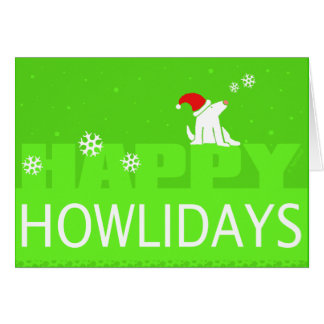 Happy Howlidays! Greeting Card