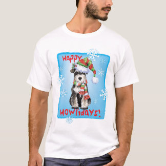 Happy Howlidays Miniature Schnauzer T-Shirt