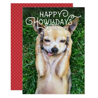 Happy Howlidays | Pet Holiday Photo Card 13 Cm X 18 Cm Invitation Card