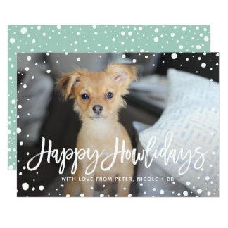 Happy Howlidays Snow | Pet Holiday Photo Card