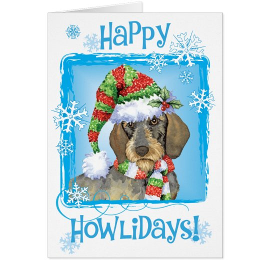 Happy Howlidays Wirehaired Dachshund Card