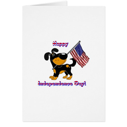 Happy Independence Day! Greeting Card