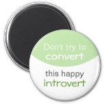 Happy Introvert Fridge Magnets