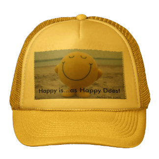 Happy is...as Happy does Trucker Hat