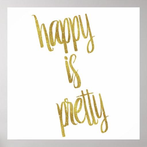 Happy is Pretty Quote Faux Gold Foil Glitter