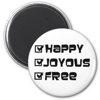 Happy Joyous Free 6 Cm Round Magnet