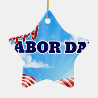 Happy Labor Day Poster Ceramic Star Decoration