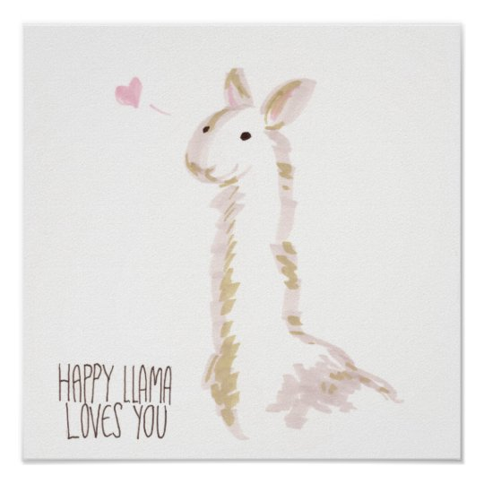 Happy Llama Loves You Poster