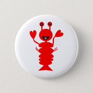 Happy Lobster 6 Cm Round Badge
