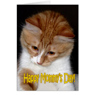 Happy Mommy's Day! Kitten Greeting Card
