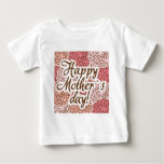 happy mother day baby T-Shirt
