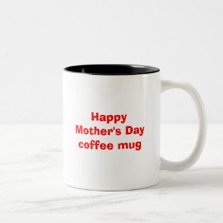 Happy Mother s Day coffee mug
