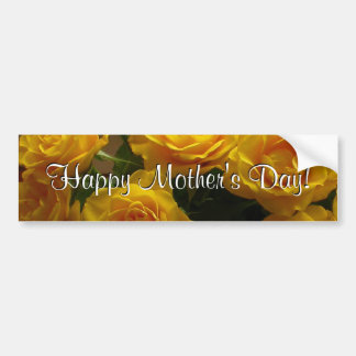 Happy Mother s Day Yellow Roses Bumper Sticker
